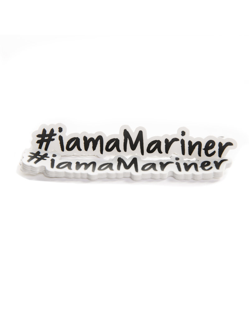 #iamaMariner Sticker