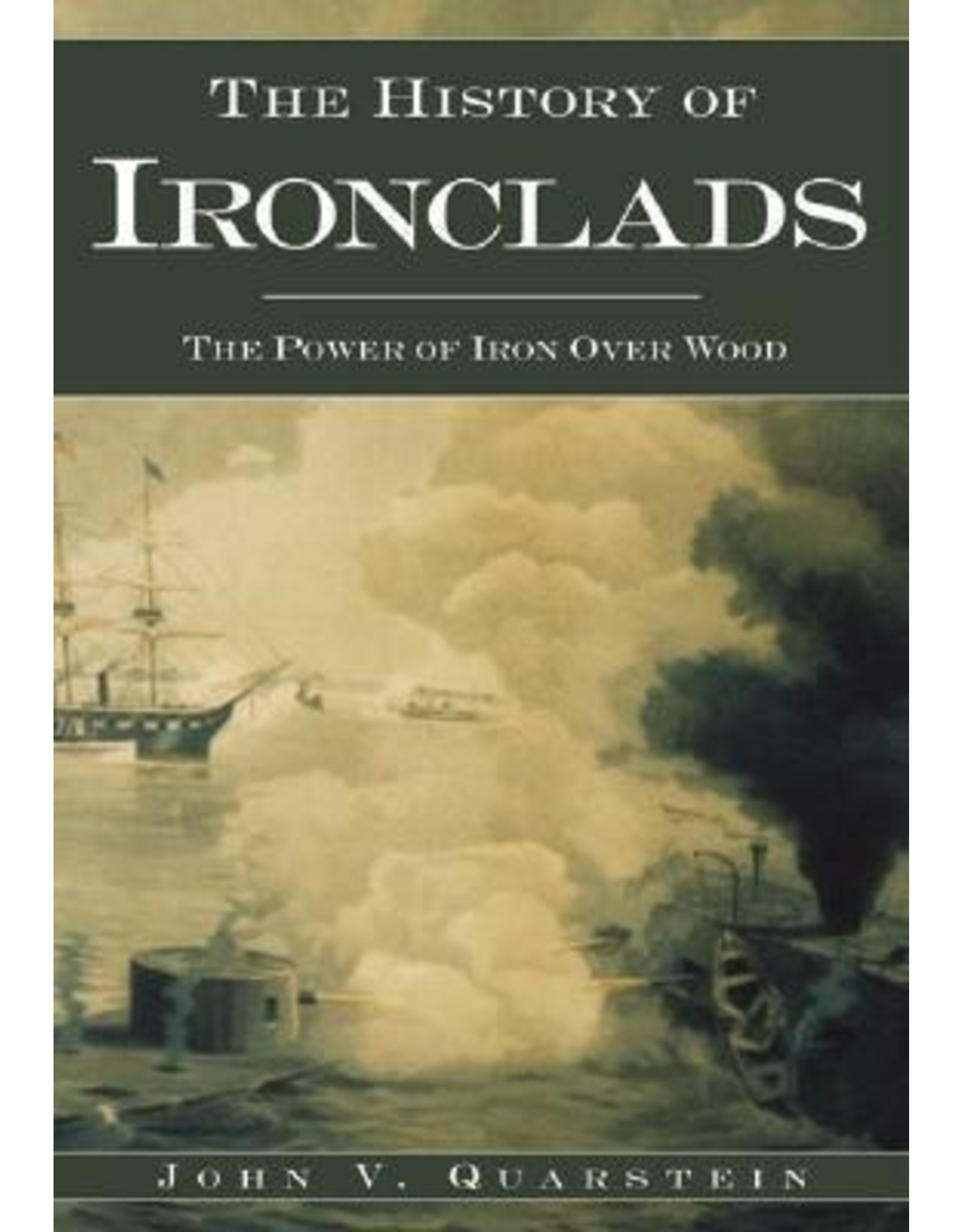 A History of Ironclads