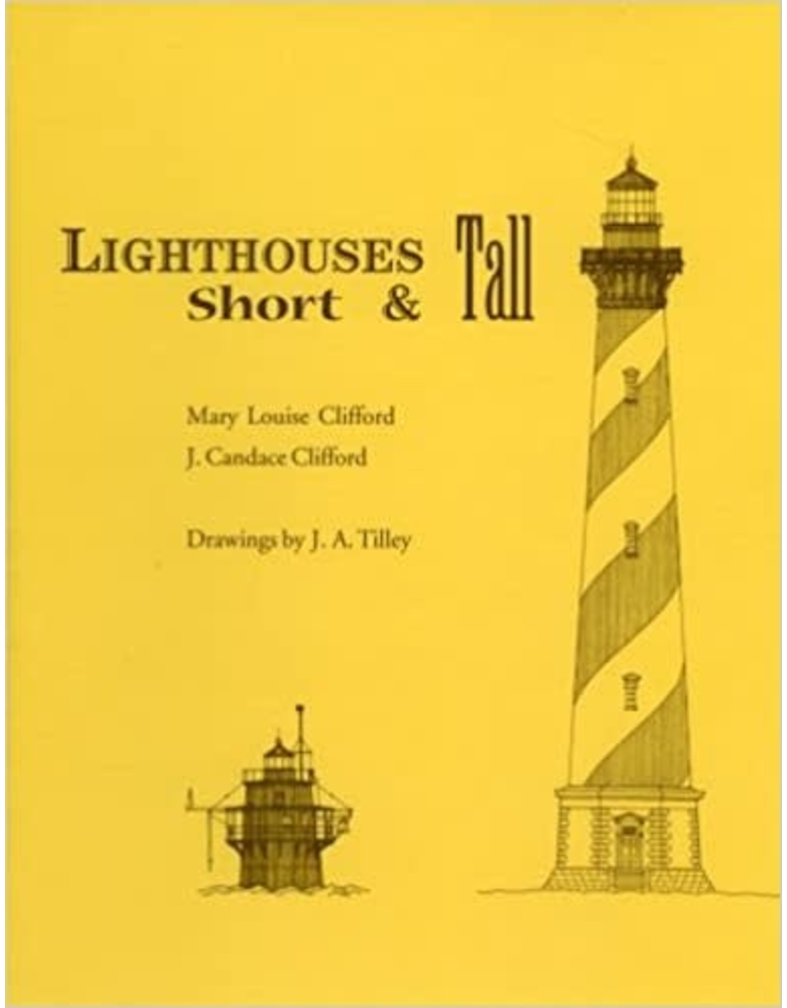 Lighthouses Short & Tall