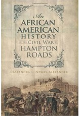An African American History of The Civil War in Hampton Roads