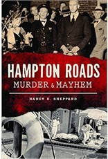 Murder & Mayhem in Hampton Roads