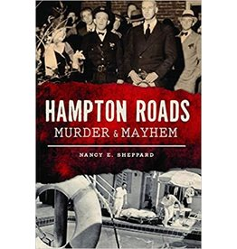 Murder & Mayhem in Hampton Roads