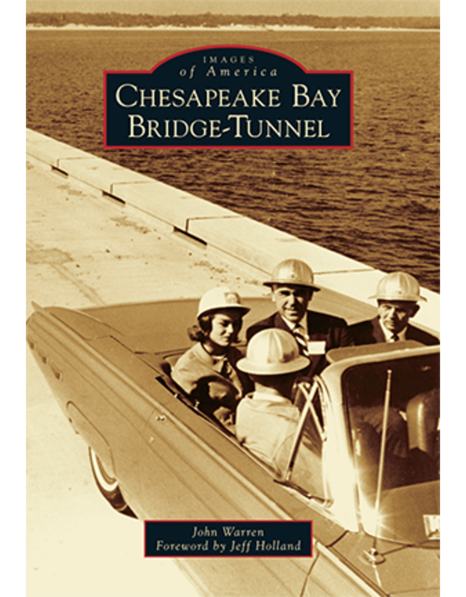Images of America - Chesapeake Bay Bridge Tunnel