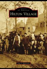 Images of America - Hilton Village