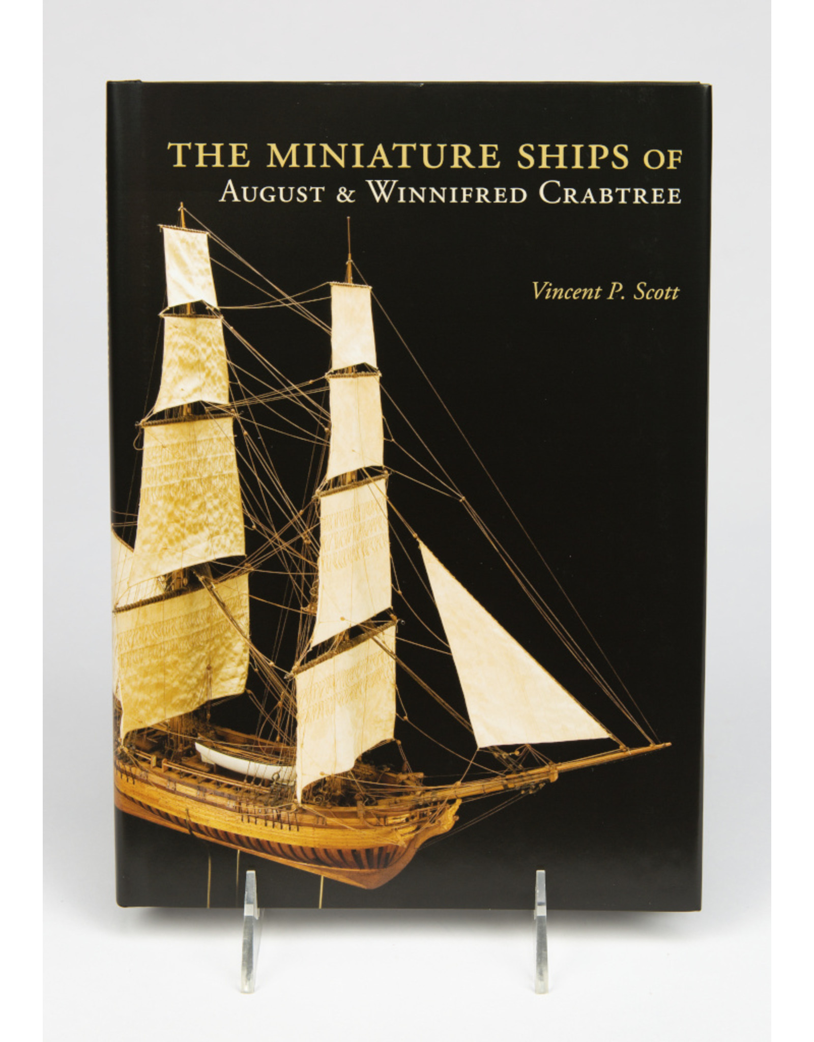 Miniature Ships of August Crabtree Hardcover