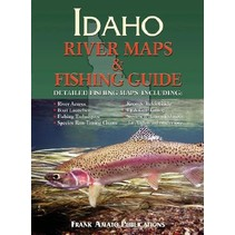 AMATO IDAHO RIVER MAPS & FISHING GUIDE