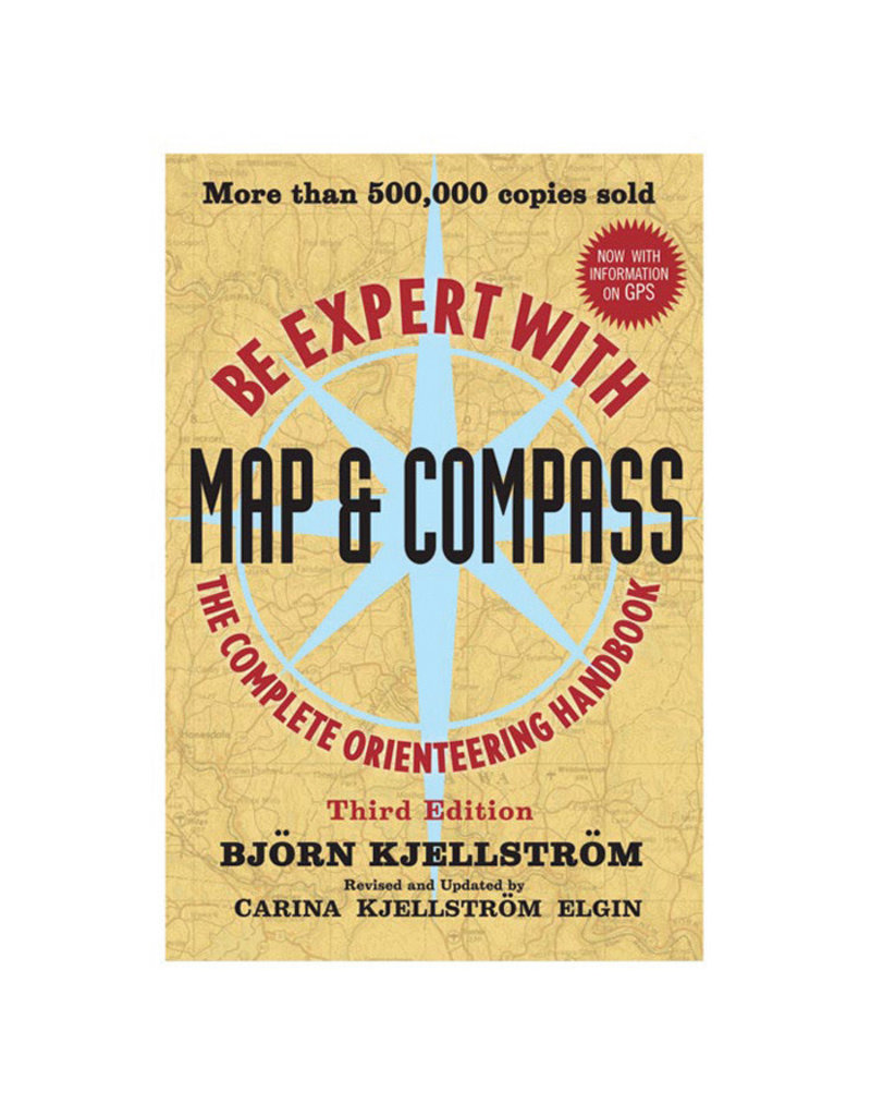 Liberty Mountain BE EXPERT W/ MAP & COMPASS WILEY PUBLISHING