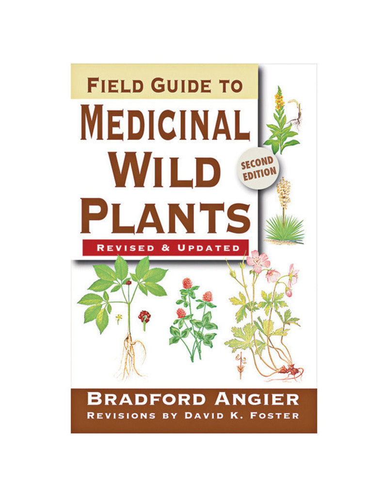 Liberty Mountain FIELD GUIDE TO MEDICINAL WILD PLANTS STACKPOLE BOOKS