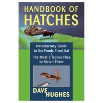 HANDBOOK OF HATCHES STACKPOLE BOOKS