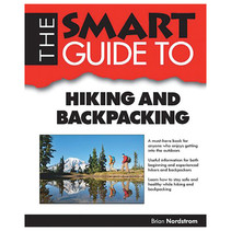 THE SMART GUIDE TO HIKING AND BACKPACKING INDEPENDENT PUB