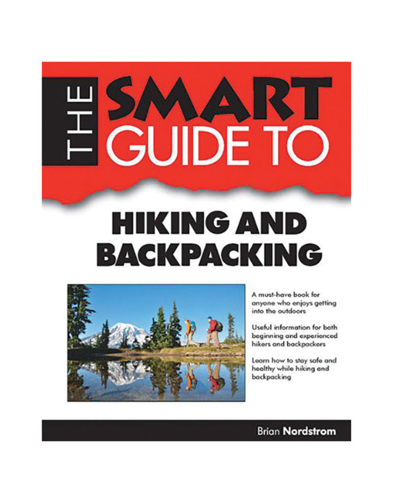Liberty Mountain THE SMART GUIDE TO HIKING AND BACKPACKING INDEPENDENT PUB