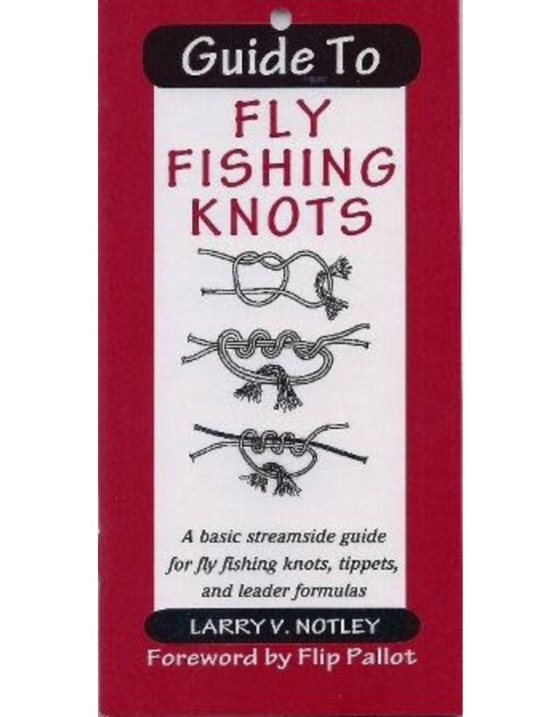 Frank Amato Publications AMATO  GUIDE TO FLY FISHING KNOTS