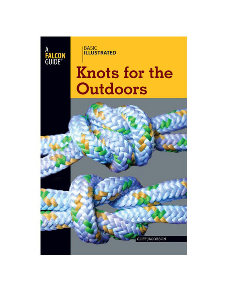 Liberty Mountain Knots for the Outdoors