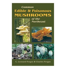 Liberty Mountain COMMON EDIBLE/POISON MUSHROMS