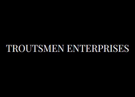 Troutsmen Enterprises