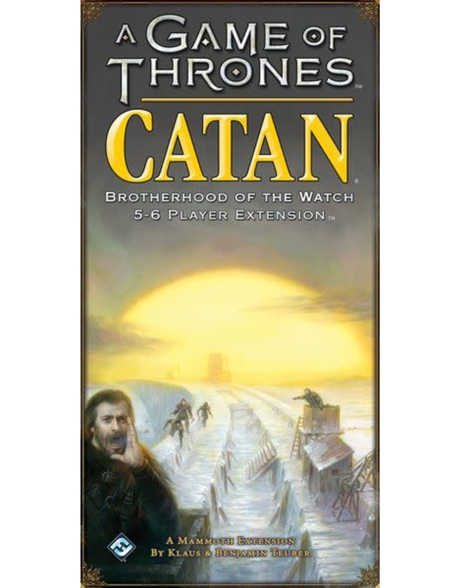 A Game of Thrones Catan: Botherhood of the Watch 5-6 Player Extension