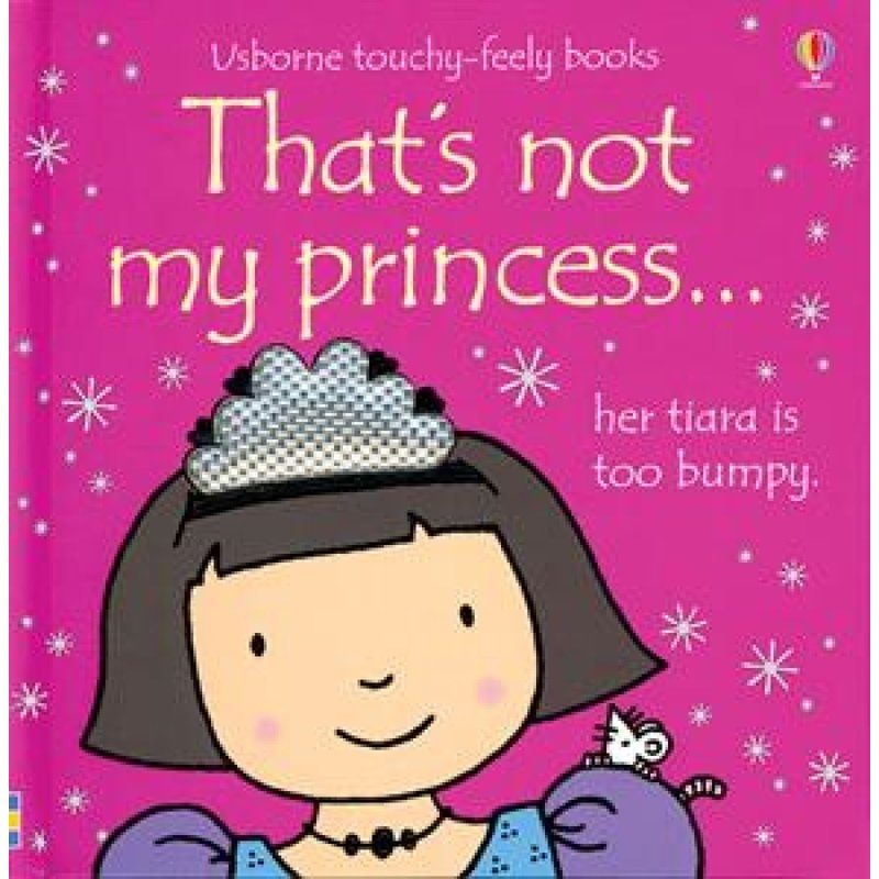 EDC/USBORNE That's Not My Princess