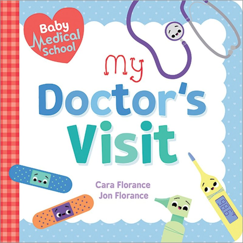 Baby Medical School: The Doctor's Visit