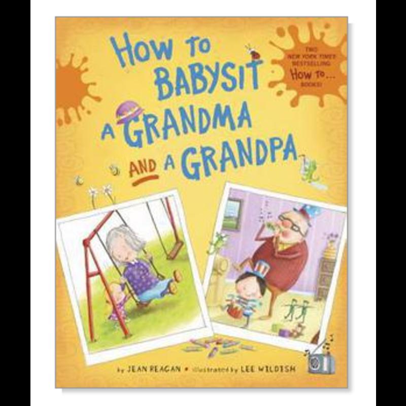 How To Babysit Grandma/Grandpa