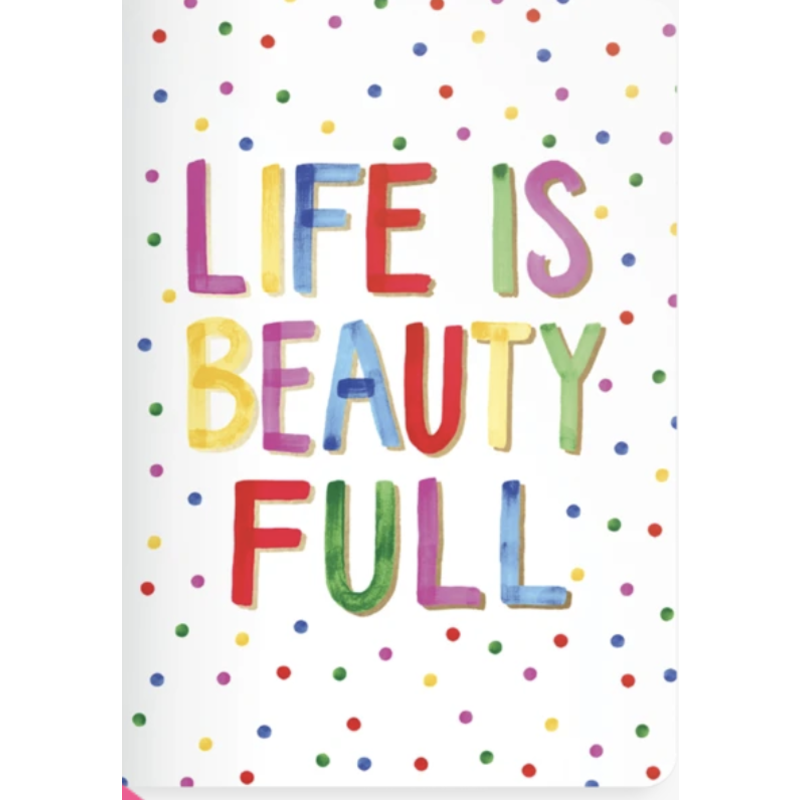 Ooly Ooly Jot-it! Notebook: Life Is Beautiful