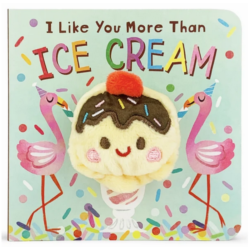 Cottage Door Press I Like You More Than Ice Cream Puppet Book