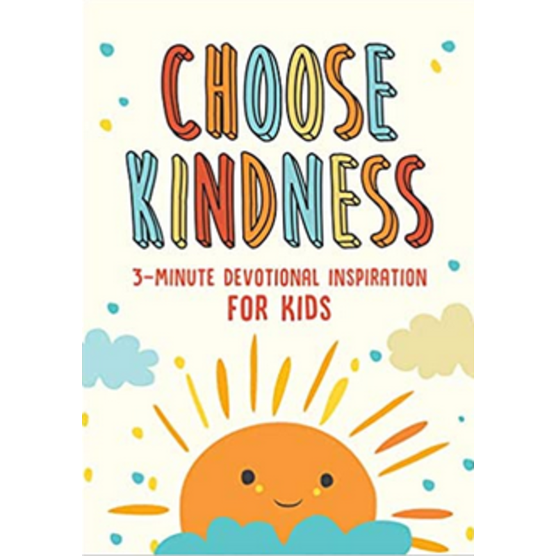 Barbour Publishing Choose Kindness 3-Minute Devotional Inspiration For Kids