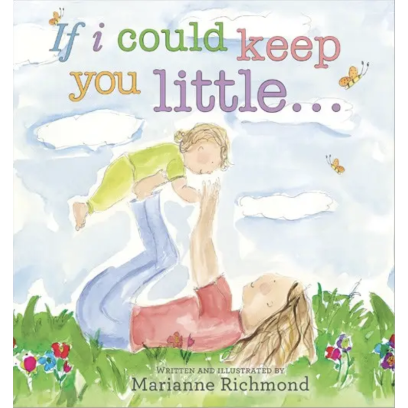 sourcebooks If I Could Keep You Little