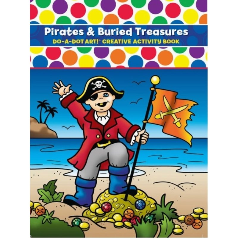 Do A Dot Art Pirates and Buried Treasure Activity Book