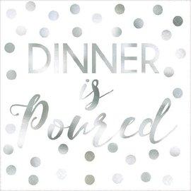 """""""Dinner Is Served"""" Beverage Napkins - Foil Hot-Stamped 16ct"""