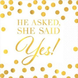 He Asked, She Said Yes Hot Stamped Beverage Napkins 16ct