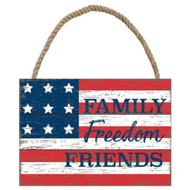 Family, Freedom, Friends Sign