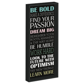 Be Bold Hanging Sign