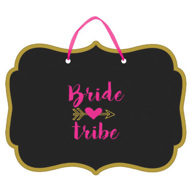Bride Tribe Chalkboard Sign