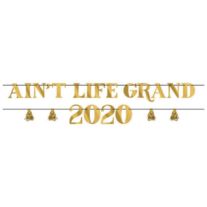 """2020 Aint Life Grand Letter Banner Kit- 1 ribbon banner w/ foil letters, 5 5/8' x 4 1/4"""" , 1 ribbon banner w/ foil numbers and tassels, 5 5/8' x 6 2/5"""""""