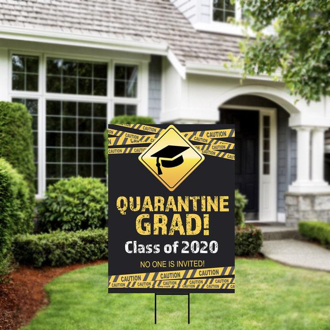 Quarantine Grad Yard Sign 18 x 24