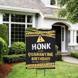Quarantined Birthday Yard Sign 18 x 24