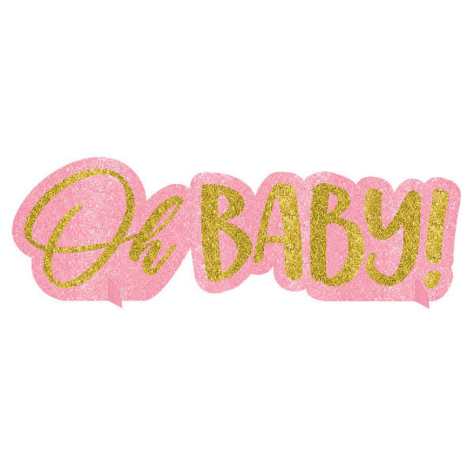 "Oh Baby Girl Glitter Centerpiece- 4 1/2"" x 14"""