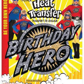 Heat Transfer- Birthday Hero