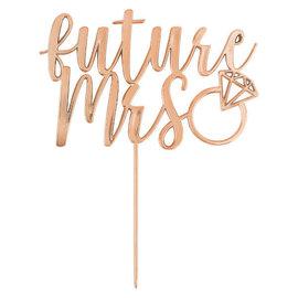 """Rose Gold Cake Topper """"Future Mrs."""""""