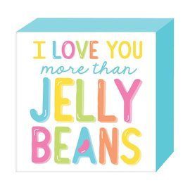 Love You More Square Standing Plaque