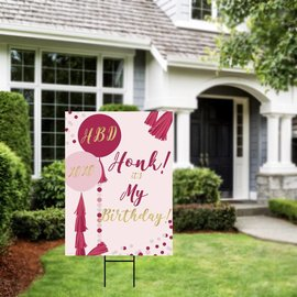 Honk It's My Birthday- Pink Yard Sign
