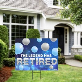 The Legend has Retired Yard Sign