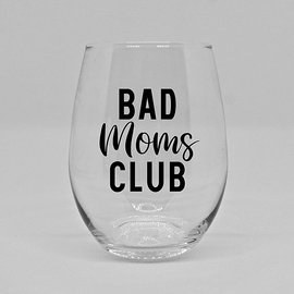 Wine Glass- Bad Moms Club