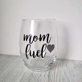 Wine glass- mom fuel