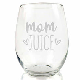 Wine glass- mom juice
