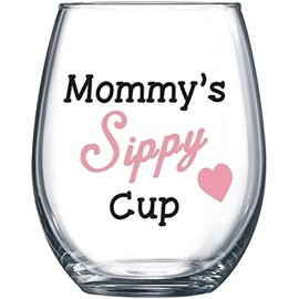 Wine glass- mommy 's Sippy Cup