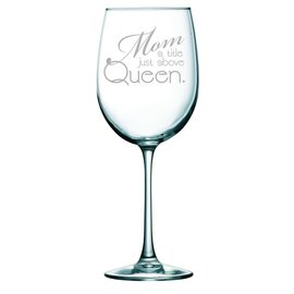 Wine glass-mom a title just above queen