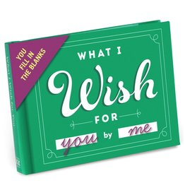 What I Wish For You Fill-In-The-Blank Journal