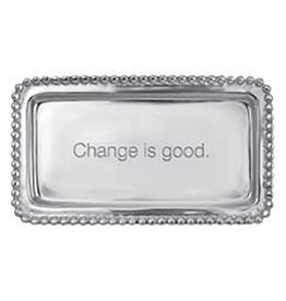 "Mariposa Statement Tray - Change Is Good - 6.75""L x 3.75""W"