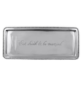 Mariposa Eat Drink & Be Married Tray